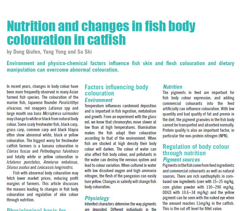 Dong Q F, Yang Y, Su S. 2012. Nutrition and changes in fish body colouration in catfish. AQUA Culture Asia Pacific Magazine, January/February: 26-28.