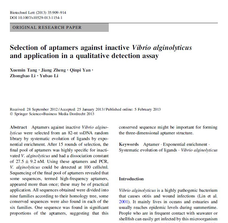 Tang X M, Zheng J, Yan Q P, Li Z B, Li Y B. 2013. Selection of aptamers against inactive Vibrio alginolyticus and application in a qualitative detection assay. Biotechnology Letters, 35: 909-914.